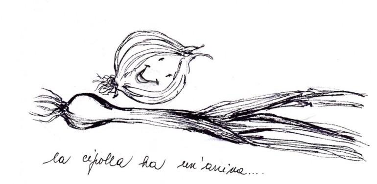Anche la cipolla ha un'anima ma non piange